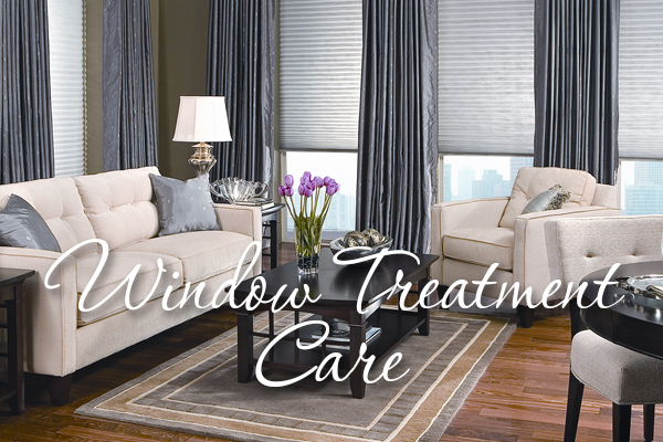 Window Treatment Care